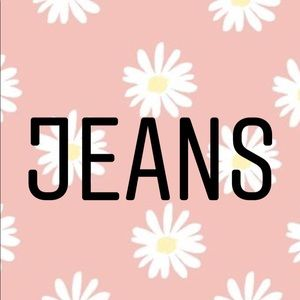 Pants - Jeans!
